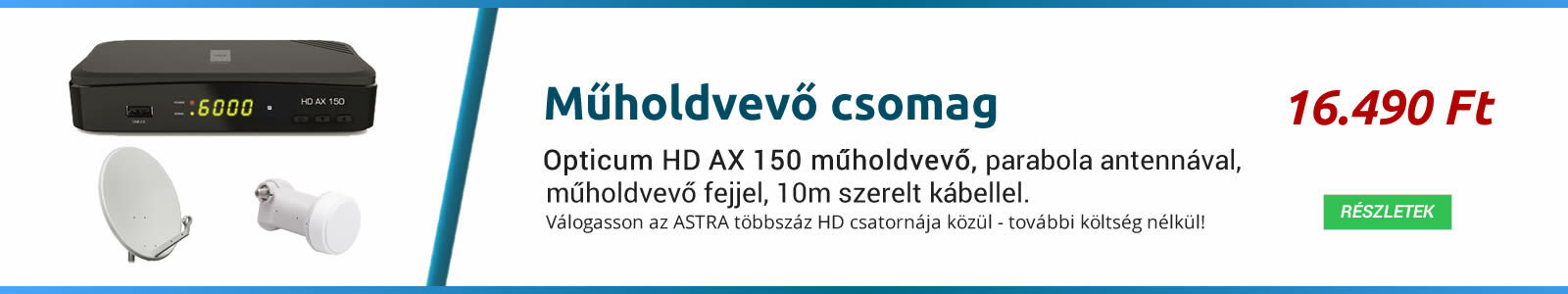 Műholdvevő csomag - akciós ASTRA vétel